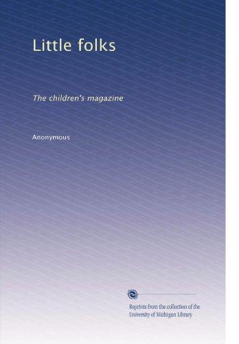 Little Folks: The Children'S Magazine (Volume 3) front-471356