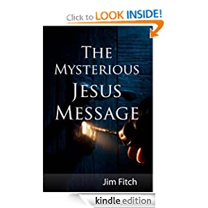 The Mysterious Jesus Message