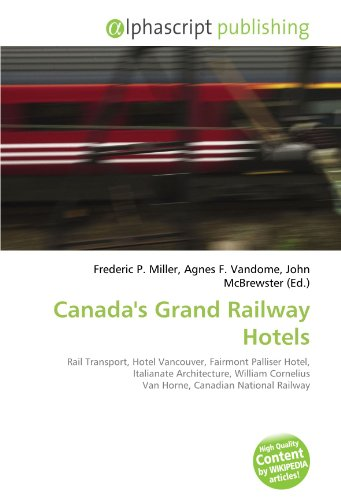 canadas-grand-railway-hotels-rail-transport-hotel-vancouver-fairmont-palliser-hotel-italianate-archi