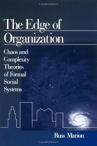 Le bord de l'Organisation : Chaos et des théories de la complexité des systèmes sociaux formels
