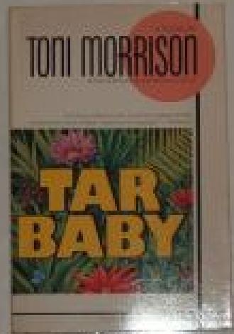 Tar Baby, Morrison, Toni
