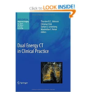 Dual Energy CT in Clinical Practice (Medical Radiology / Diagnostic Imaging)