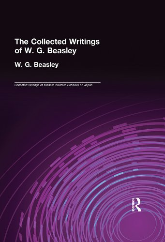 W. G. Beasley - W. G. Beasley - Collected Writings (Collected Writings of Modern Western Scholars on Japan)