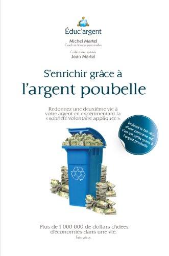 Couverture du livre S'enrichir grâce à l'argent poubelle