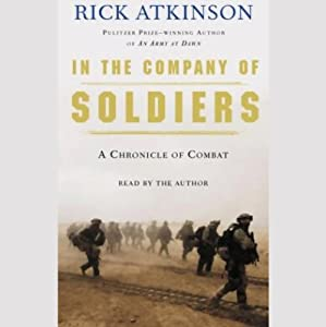 In the Company of Soldiers: A Chronicle of Combat | [Rick Atkinson]
