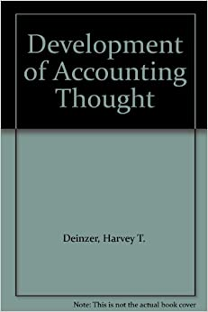 evolution of accounting thought History and development of accounting and financial reporting accounting history is defined as 'the study of the evolution in accounting thoughts, practices and institutions in response to changes in the environment and social needs it also considers the effect that this evolution has worked on the environment' (belkoui, 1983.