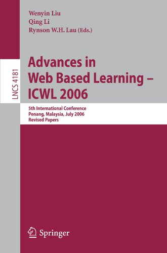 Advances in Web Based Learning -- ICWL 2006: 5th International Conference, Penang, Malaysia, July 19-21, 2006, Revised P