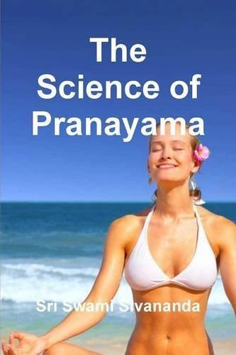 the-science-of-pranayama