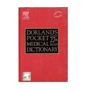 Dorland's Pocket Medical Dictionary, 28/e