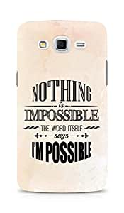 AMEZ Nothing is Impossible Back Cover For Samsung Galaxy Grand Max