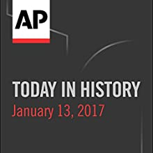 Today in History: January 13, 2017 Radio/TV Program by Camille Bohannon