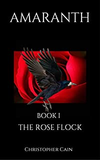 Amaranth: The Rose Flock by Christopher Cain ebook deal