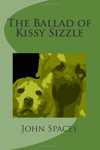 Sale alerts for CreateSpace Independent Publishing Platform The Ballad of Kissy Sizzle: 1 (The Kissy Chronicles) - Covvet