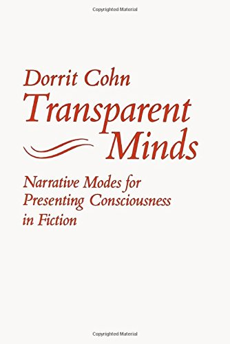Transparent Minds: Narrative Modes for Presenting Consciousness in Fiction