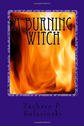 A Burning Witch: Volume 1