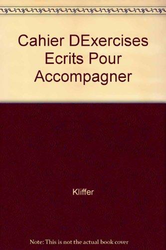Cahier DExercises Ecrits Pour Accompagner