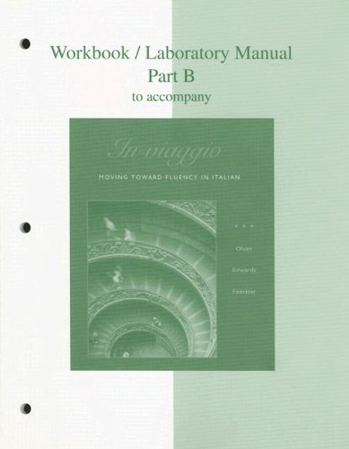Workbook/Laboratory Manual Part B to accompany In viaggio: Moving Toward Fluency in Italian