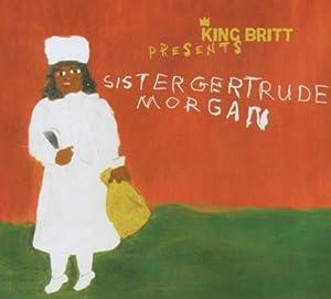 Presents Sister Gertrude Morgan