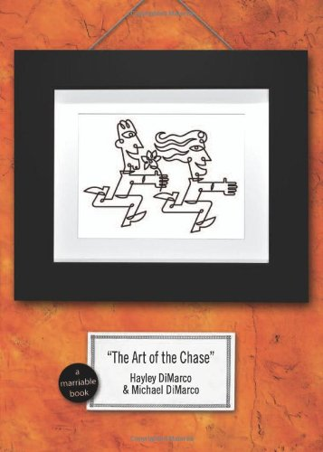 The Art of the Chase: Because Dating's Not a Science-It's an Art (Marriable Series)