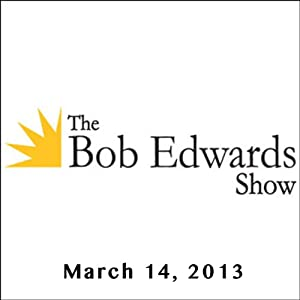 The Bob Edwards Show, Miriam Nisbet and Mahzarin R. Banaji, March 14, 2013 | [Bob Edwards]