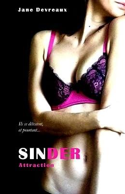 [Jane Devreaux] Sinder - Tome 2: Attraction 419foM0NRrL.SL400