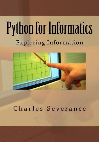Download Python for Informatics: Exploring Information: Exploring Information
