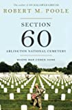 img - for Where War Comes Home Section 60 Arlington National Cemetery (Hardback) - Common book / textbook / text book