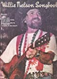 Willie Nelson Songbook (0898980380) by Willie Nelson