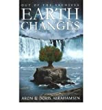 img - for [Out of the Archives: Earth Changes] (By: Aron Abrahamsen) [published: March, 2011] book / textbook / text book