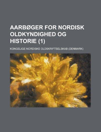 Aarb Ger for Nordisk Oldkyndighed Og Historie (1)