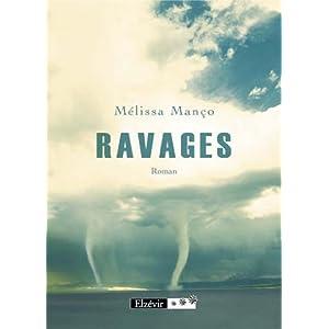 «Ravages» de Mélissa Manço