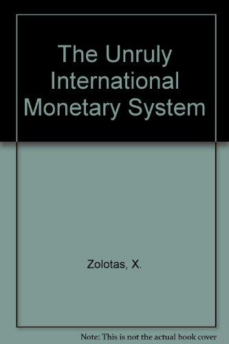 the-unruly-international-monetary-system