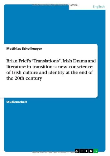 a literary analysis of the play translations by friel The aim of this article is to analyze friel's play in the light of bourdieu's main sociological notions, viz capital, habitus, bodily hexis in friel's translations the dominant field is arguably that of education the play is about a small community of irish.