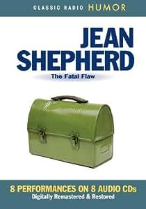 Jean Shepherd The Fatal Flaw