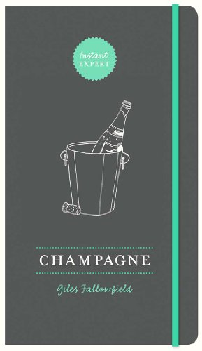Champagne (Instant Expert) by Giles Fallowfield