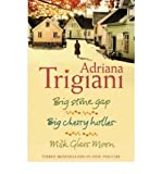 Adriana Trigiani TheBig Stone Gap Trilogy Big Stone Gap, Big Cherry Holler, Milk Glass Moon