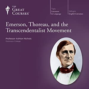 Emerson, Thoreau, and the Transcendentalist Movement | [The Great Courses]