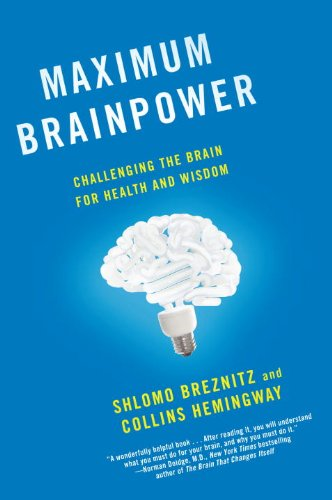 Maximum Brainpower: Challenging the Brain for Health and Wisdom