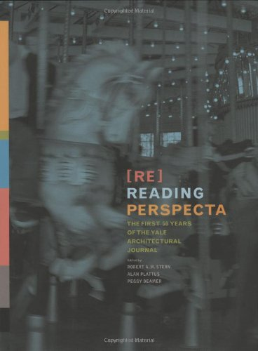 Re-Reading Perspecta: The First Fifty Years Of The Yale Architectural Journal front-607702