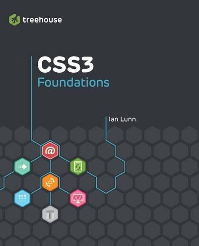 Treehouse CSS3 Foundations (Treehouse Book Series)