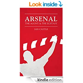 Arsenal: The Agony & The Ecstasy