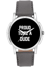 Wrist Watch For Men - Proud To Be A Dude Best Gift For DUDE - Analog Men's And Boy's Unique Quartz Leather Band...