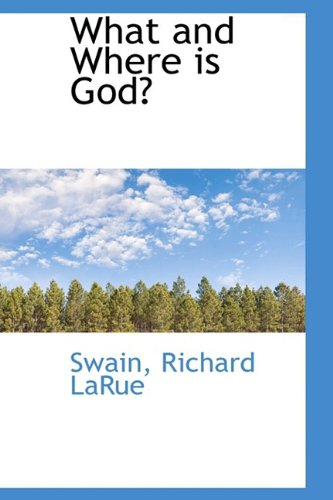 What and Where is God?