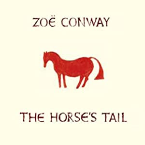 The Horse's Tail / Zoe Conway TACD 4018