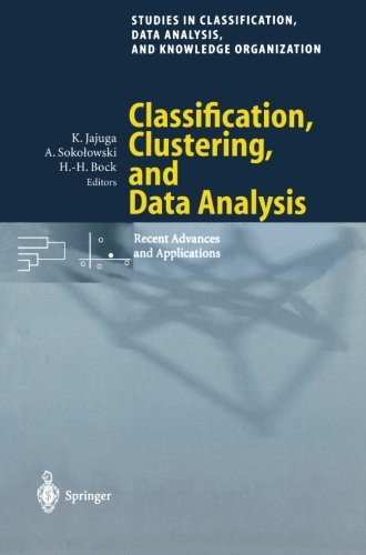 Classification, Clustering, And Data Analysis: Recent Advances And Applications (Studies In Classification, Data Analysis, And Knowledge Organization)