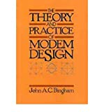 img - for [ [ [ The Theory and Practice of Modem Design[ THE THEORY AND PRACTICE OF MODEM DESIGN ] By Bingham, John A. C. ( Author )May-10-1988 Hardcover book / textbook / text book