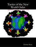 img - for Tactics of the New World Order: Agenda 21 and Your Child book / textbook / text book