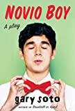 Novio Boy: A Play (Turtleback School & Library Binding Edition)