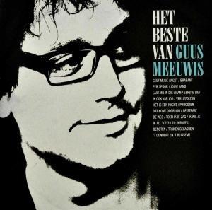 Guus Meeuwis - Het Beste Van Guus Meeuwis - Zortam Music