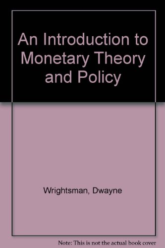 An Introduction to Monetary Theory and Policy